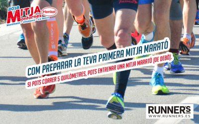 Com preparar la teva primera mitja marató  Si pots córrer 5 quilòmetres, pots entrenar una mitja marató (de debò).